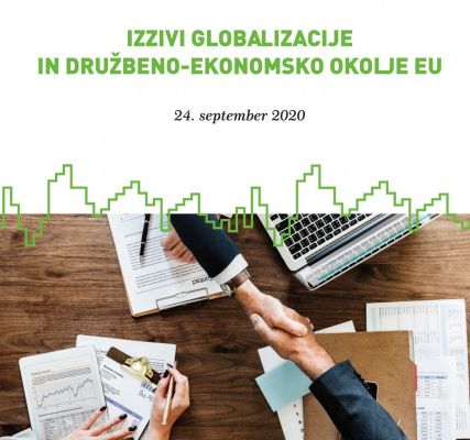 9. mednarodna znanstvena konferenca IZZIVI GLOBALIZACIJE IN DRUŽBENO-EKONOMSKO OKOLJE EU / 9th International Scientific Conference CHALLENGES OF GLOBALIZATION AND THE SOCIO-ECONOMIC ENVIRONMENT OF THE EU